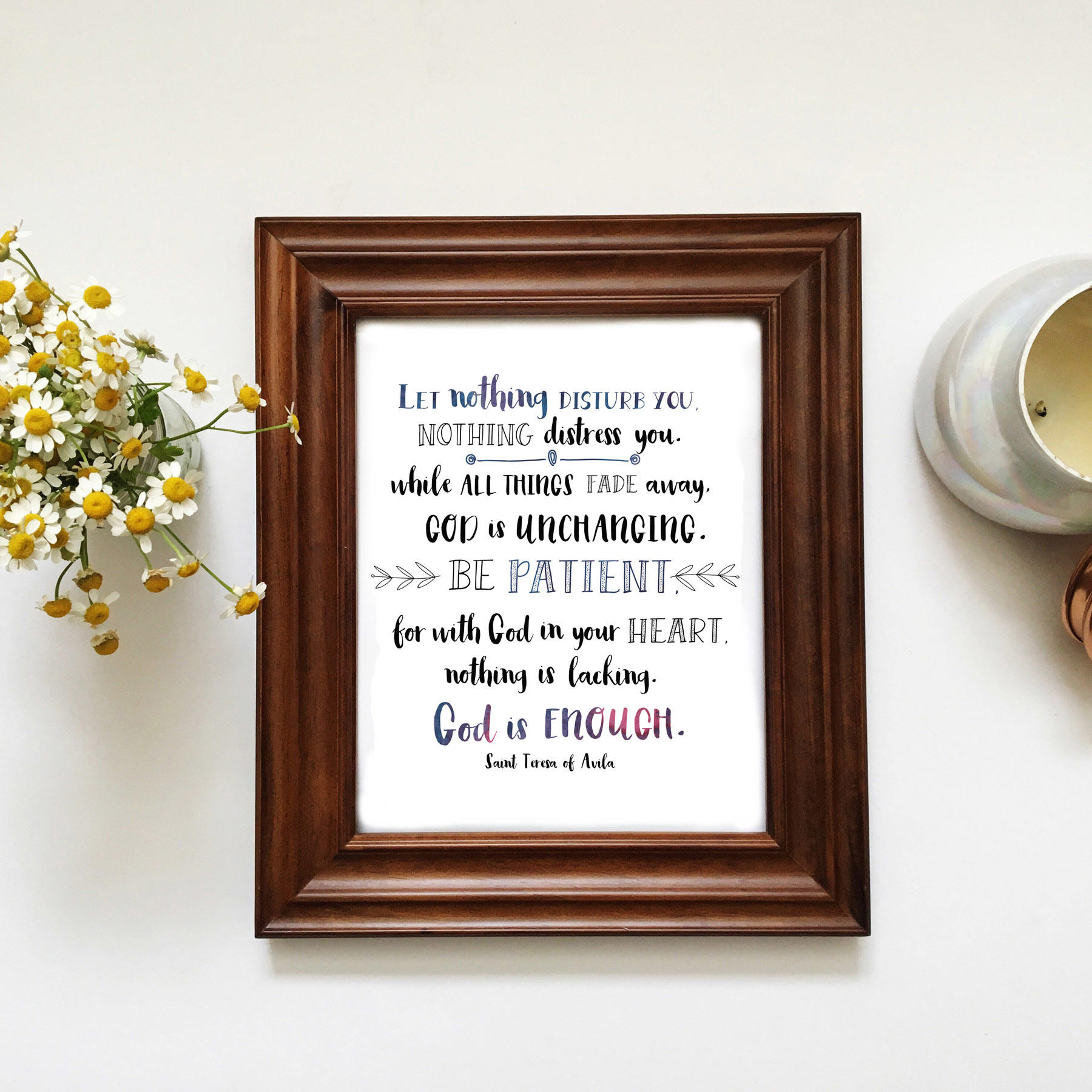 God Is Enough Printable St Teresa Of Avila Quote Inspirational